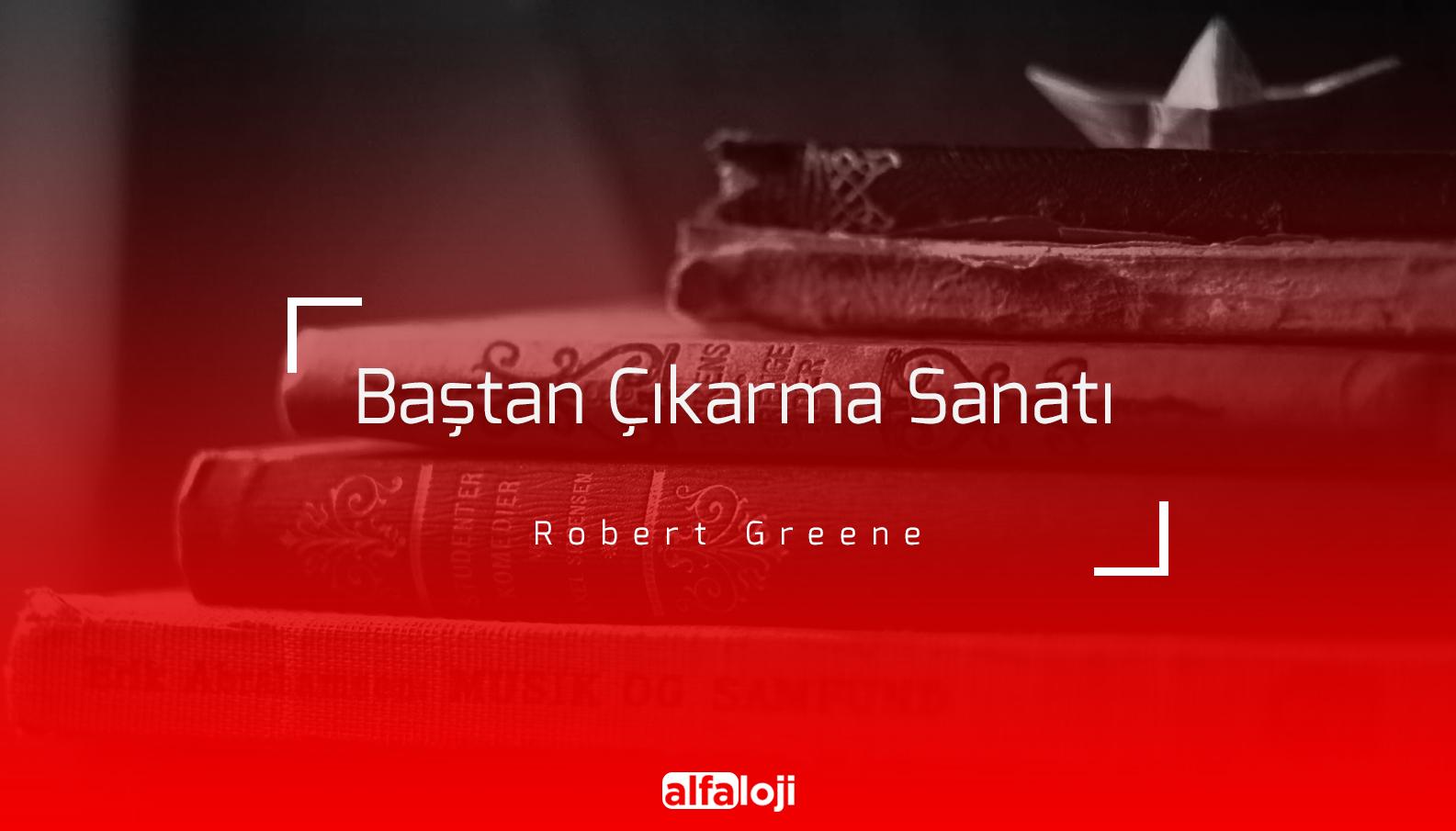 Robert Greene - Baştan Çıkarma Sanatı