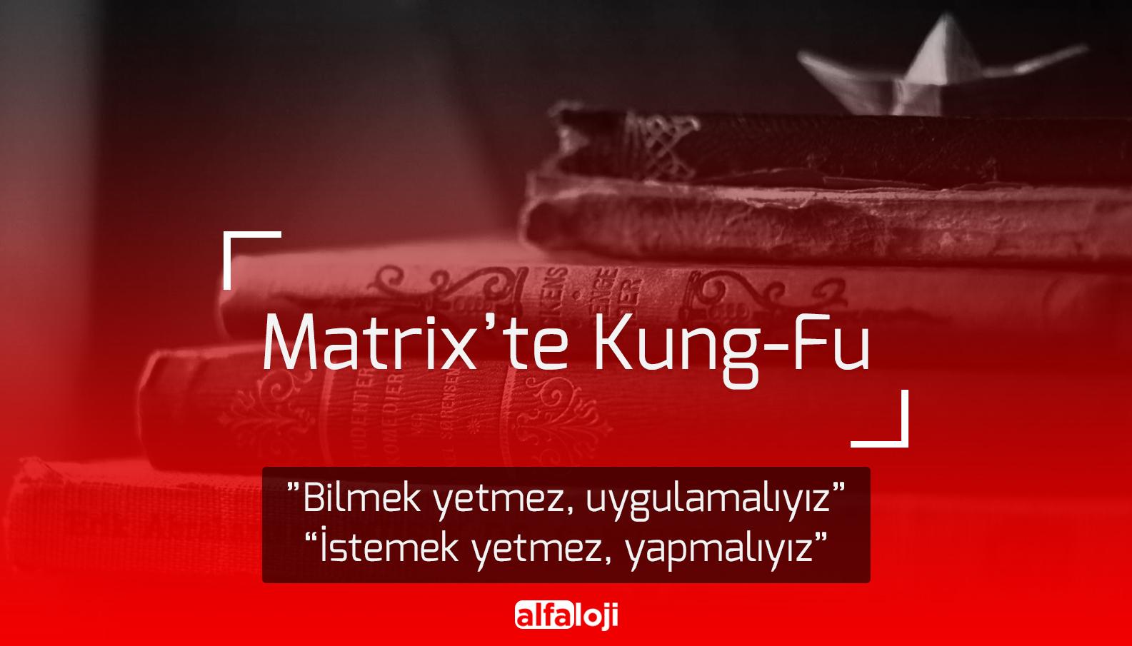 Matrix'te Kung-Fu  Matrix'te Kung-Fu Matrix   te Kung Fu